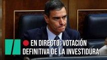 EN DIRECTO: Votación definitiva de la investidura de Sánchez