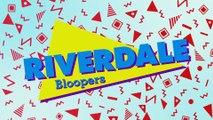 Riverdale Season 3 - Bloopers