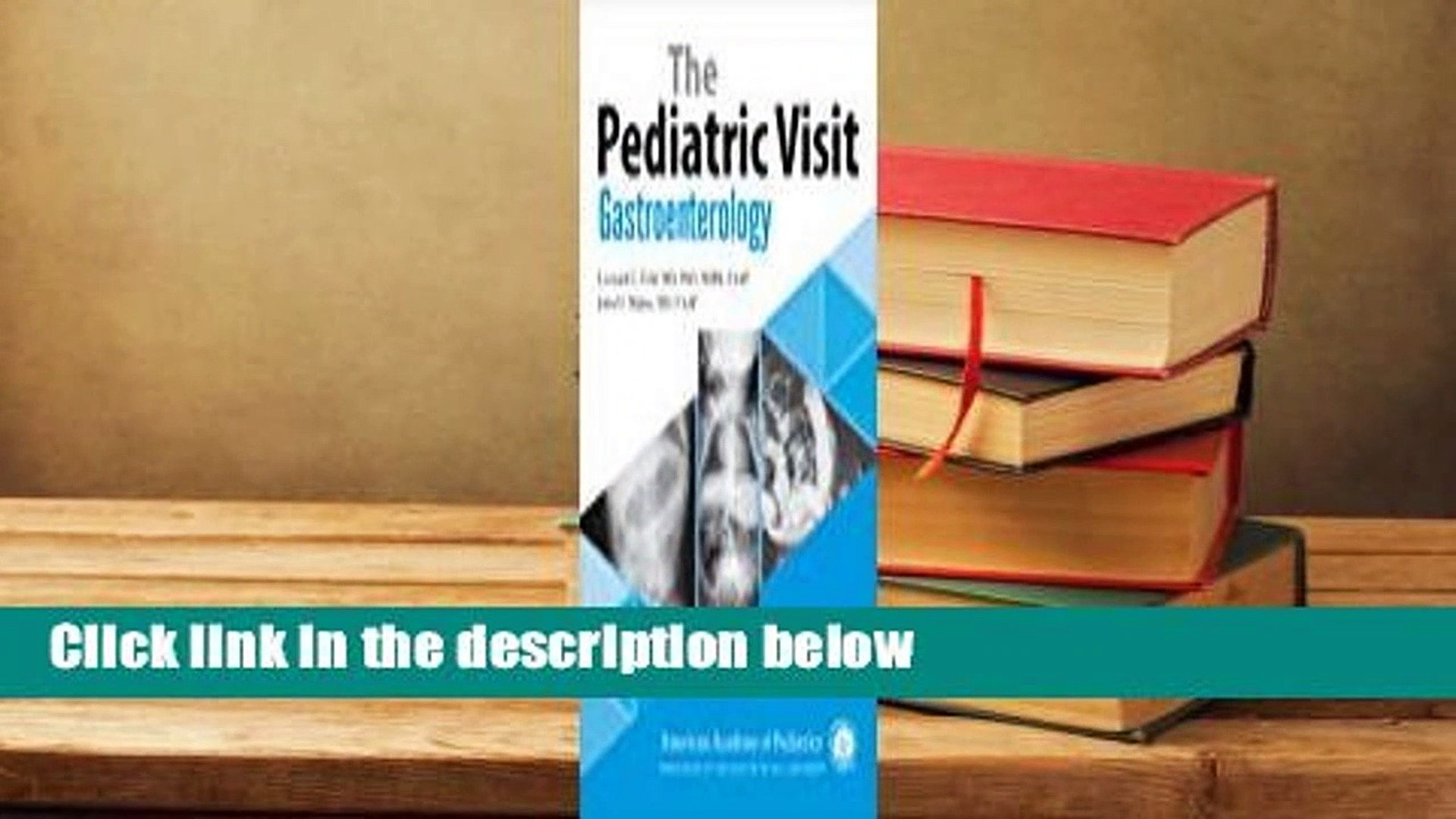 Full E-book  The Pediatric Visit: Gastroenterology  Review