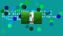 Library  Tony Northrup's DSLR Book: How to Create Stunning Digital Photography - Tony Northrup