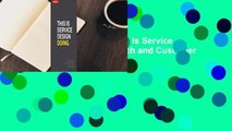 Any Format For Kindle  This Is Service Design Doing: Using Research and Customer Journey Maps to