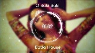 O Saki Saki (8D AUDIO) - Batla House | Tanishk B, Neha K, Tulsi K, B Praak, Vishal-Shekhar