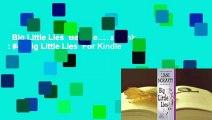 Big Little Lies  Best Sellers Rank : #4  Big Little Lies  For Kindle