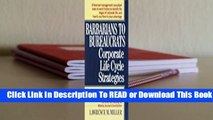 Full E-book Barbarians to Bureaucrats:  Corporate Life Cycle Strategies  For Trial