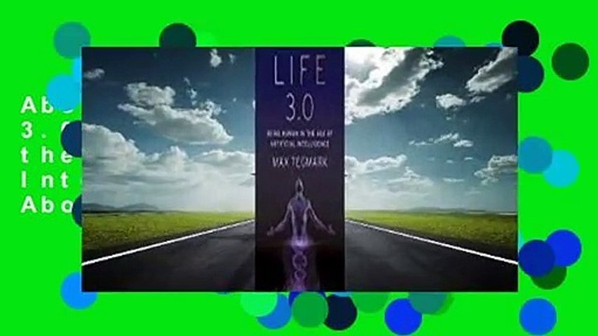 About For Books  Life 3.0: Being Human in the Age of Artificial Intelligence  Review About For