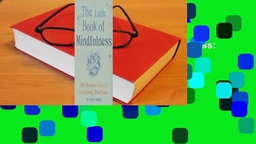 About For Books  Little Book of Mindfulness: 10 minutes a day to less stress, more peace Complete