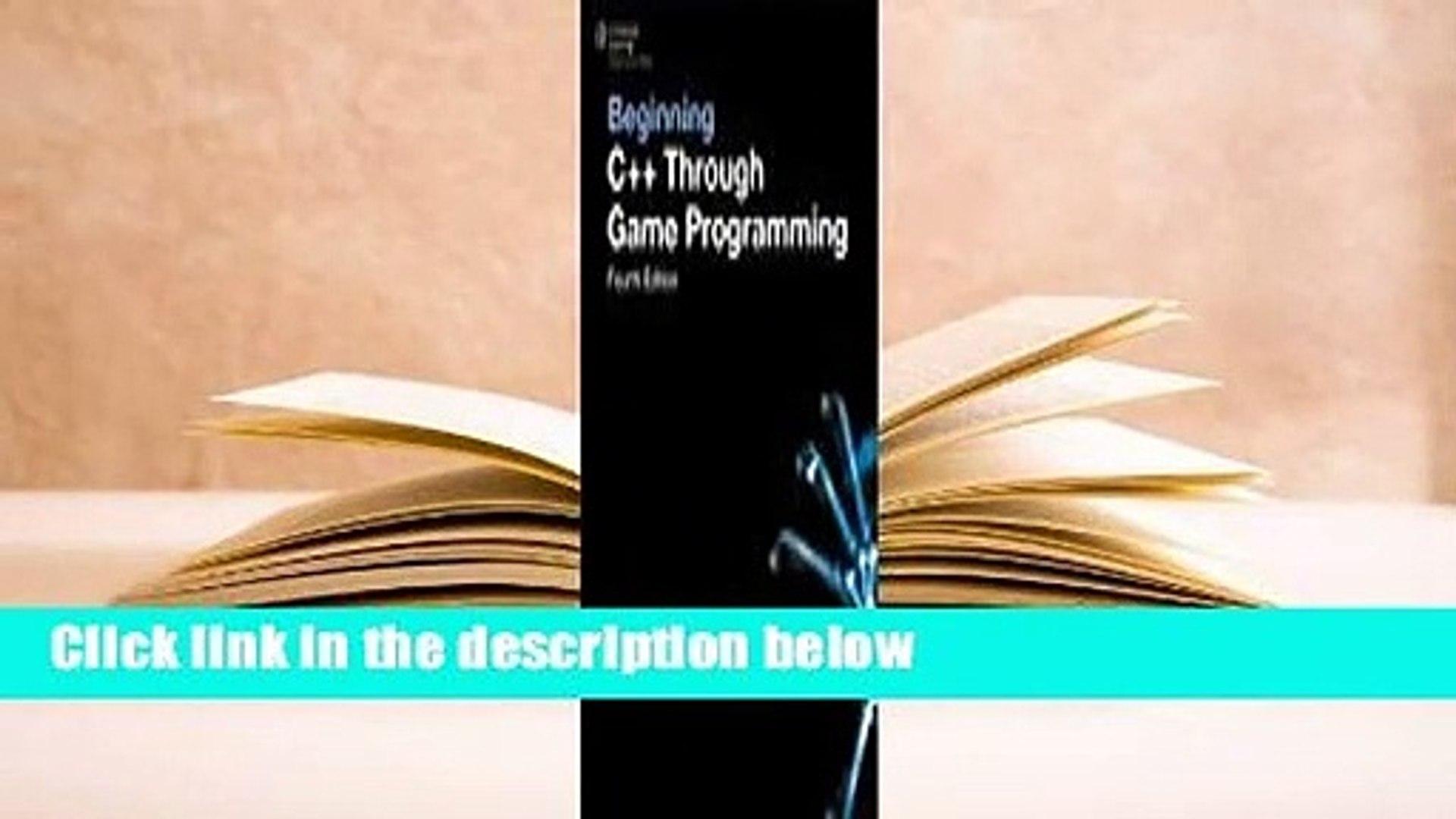 Beginning C+ Second Edition Through Game Programming