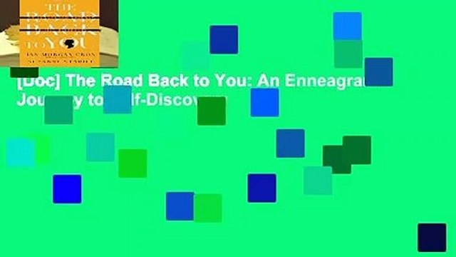 [Doc] The Road Back to You: An Enneagram Journey to Self-Discovery