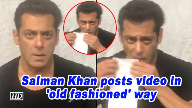 Salman Khan posts video in 'old fashioned' way