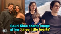Gauri Khan shares image of her 'three little hearts'