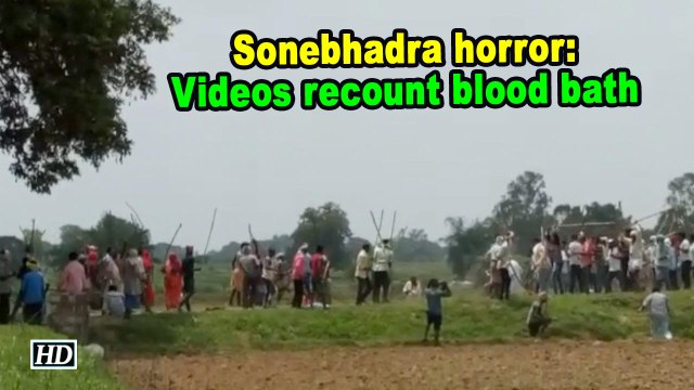 Sonebhadra horror: Videos recount blood bath