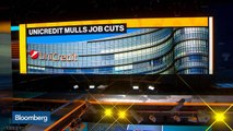 UniCredit Said Considering Thousands of Job Cuts in New Strategic Plan