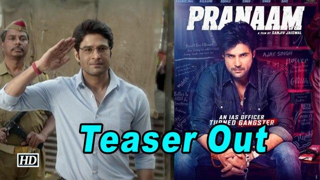 Rajeev Khandelwal as gangster in 'Pranaam' | Teaser Out