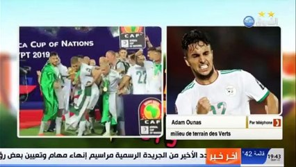 Ounas : « Je suis tellement fier d'avoir choisi l'Algérie »