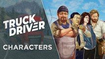 "Truck Driver - Trailer ""Personnages"""