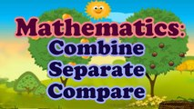 Basic Math For Kids: Combine, Separate - Compare, Use 5 As A Base In Forming Numbers 6 To 10