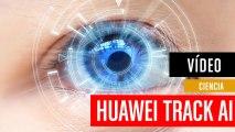 Huawei Track AI