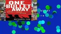 Lire en ligne One Bullet Away: The Making of a Marine Officer Lire le nouveau livre