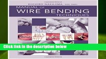 [READ] Manual of Wire Bending Techniques