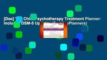 [Doc] The Child Psychotherapy Treatment Planner: Includes DSM-5 Updates (PracticePlanners)