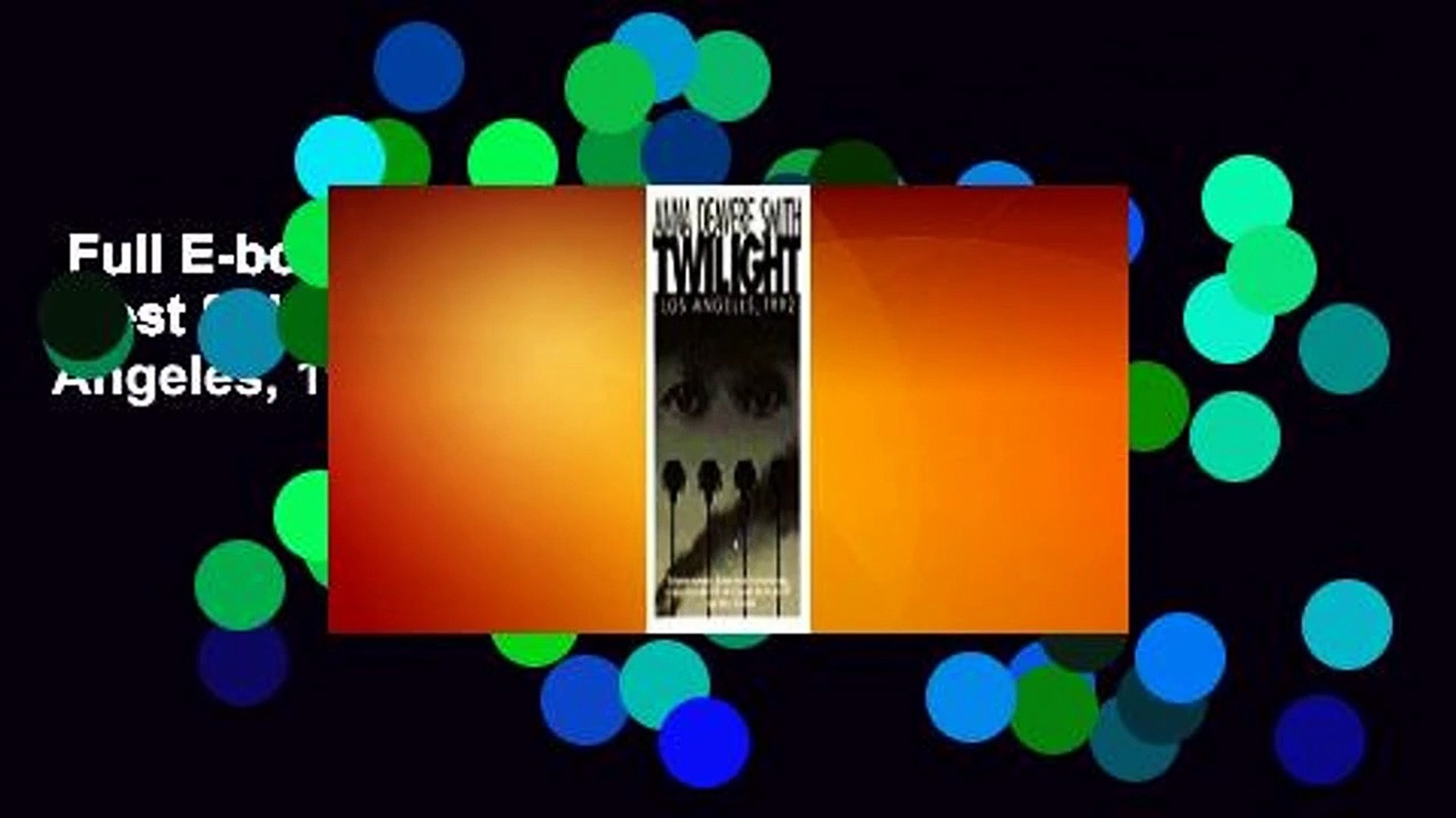 Full E-book  Twilight: Los Angeles, 1992  Best Sellers Rank : #1  Twilight: Los Angeles, 1992