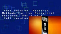 Full version  Research Methods for the Behavioral Sciences  For Kindle  Full version  Research