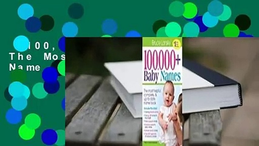 100,000 + Baby Names: The Most Complete Baby Name Book  Review