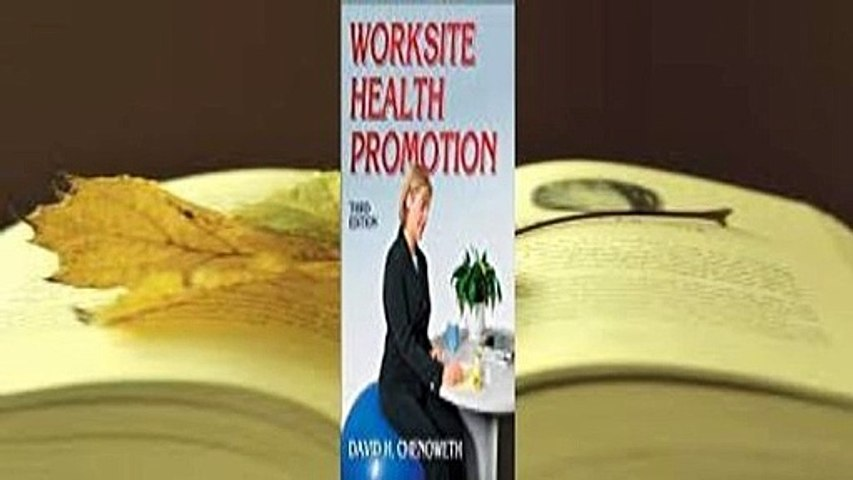 Full E-book Worksite Health Promotion  For Kindle