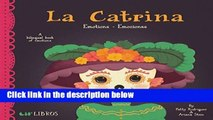 [FREE] La Catrina: Emotions / Emociones: A Bilingual Book of Emotions