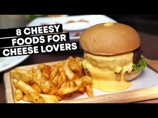 8 Cheesy Foods For Cheese Lovers in Singapore