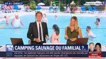 Les Matchs de l'été: Camping sauvage VS camping familial