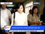 Arroyo doctors arrive at the Pasay RTC