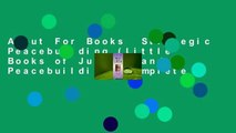 About For Books  Strategic Peacebuilding (Little Books of Justice and Peacebuilding) Complete