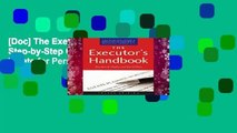 [Doc] The Executor s Handbook: A Step-by-Step Guide to Settling an Estate for Personal
