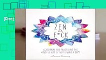 [Doc] Zen as F*ck (Zen as F*ck Journals)