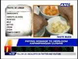 Taste Buds: Paying homage to Kapampangan cuisine