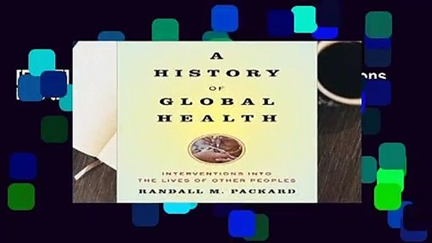 [FREE] A History of Global Health: Interventions into the Lives of Other Peoples