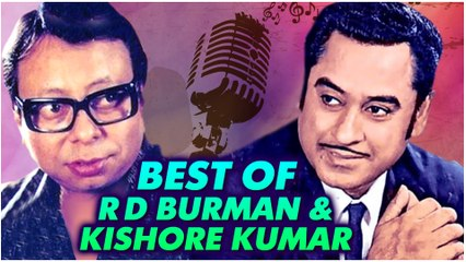 Best of Kishore Kumar and R. D. Burman | Top 10 Hit Songs | Evergreen Old Hindi Songs Collection