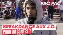 """PAC PAC : """"Le Breakdance c'est un art de rue, pas un sport"""""""