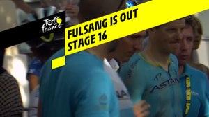 Fulsang abandonne / Fulsang is out - Étape 16 / Stage 16 - Tour de France 2019