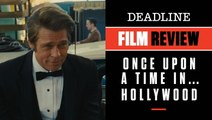 Once Upon A Time In Hollywood | Film Review