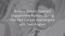 Britney Spears Sparked Engagement Rumors During Her Red Carpet Appearance with Sam Asghari