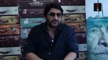 Arshad Warsi -  My Beliefs Are Different. I Am Not a Greedy Person. Vanity Is Not My Virtue