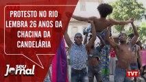 Protesto no Rio lembra 26 anos da Chacina da Candelária