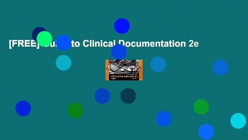 [FREE] Guide to Clinical Documentation 2e