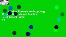 Full version  Forensic Anthropology: Current Methods and Practice  Best Sellers Rank : #3