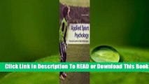 Full E-book Applied Sport Psychology: Personal Growth to Peak Performance  For Online