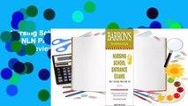Nursing School Entrance Exams: HESI A2 / NLN PAX-RN / PSB-RN / RNEE / TEAS  Review