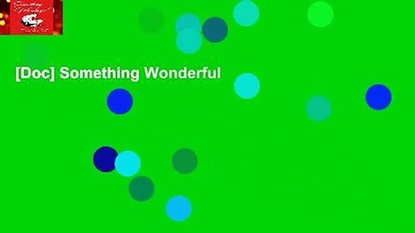 [Doc] Something Wonderful