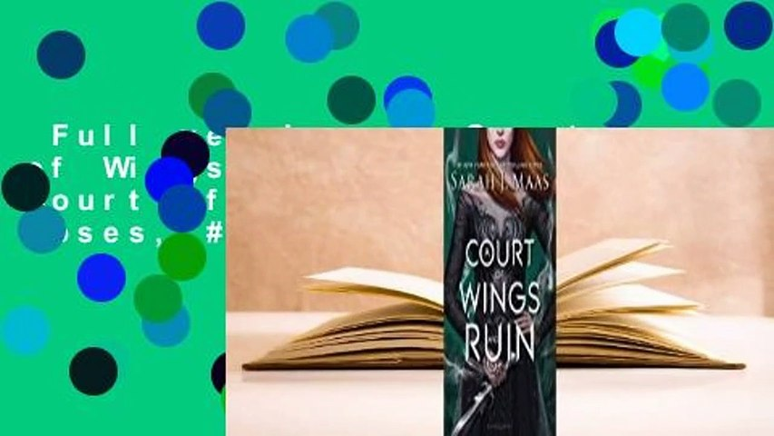 Full version  A Court of Wings and Ruin (A Court of Thorns and Roses, #3) Complete